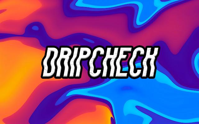 DripCheck