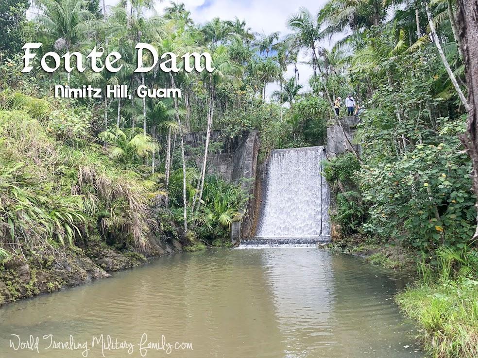 Fonte Dam - Nimitz Hill, Guam