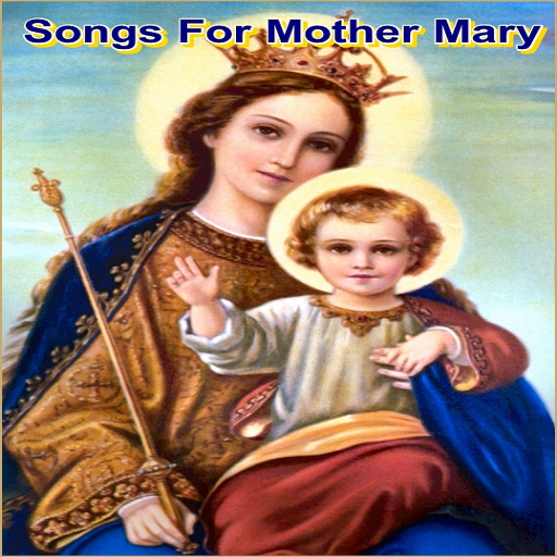 Songs For Mother Mary