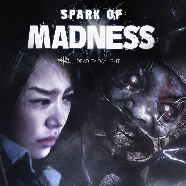 Dead by Daylight: Spark of Madness Chapter
