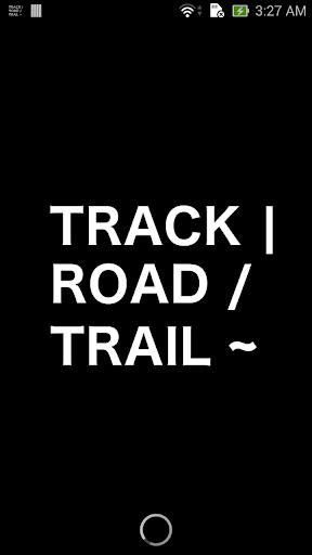 Track Road Trail