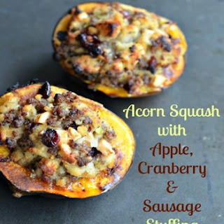 Acorn Squash with Apple, Cranberry & Sausage Stuffing