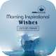 Morning Inspirational Wishes – Custom Maker for PC-Windows 7,8,10 and Mac
