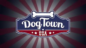 Dog Town, USA thumbnail