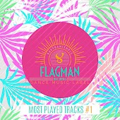 Flagman: Most Played Tracks #1
