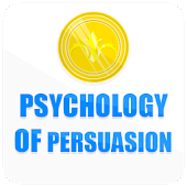 Influence: The Psychology of Persuasion secrets