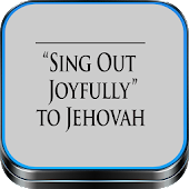 Sing Out Joyfully Jehovah