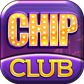 Chip.Club - Game Slot Doi Thuong