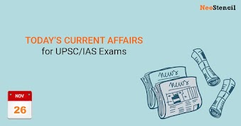 Daily Current Affairs - 26-November-2019 (The Hindu, Indian Express Newspapers)