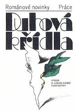 Photo: Duhová křídla: výbor z jugoslávské fantastiky (1985; vsebuje zgodbe Gregorja Strniše, Veseljka V. Simonoviča, Branka Gradišnika in Vida Pečjaka; poljski jezik)