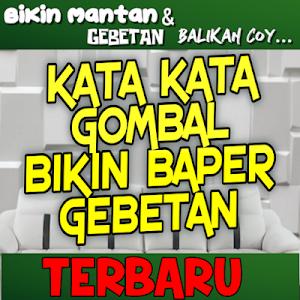 Download Kata Gombal Buat Gebetan Dan Mantan Apk Latest