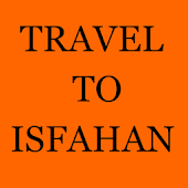 Travel To Isfahan