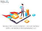 Mobile App Development Secure Mobile App by Mobile programming LLC