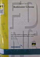 Photo: Robinson Crusoé Defoe, Daniel  Localização: Braille F D36r  Edição Braille