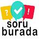 Soru Burada for PC-Windows 7,8,10 and Mac