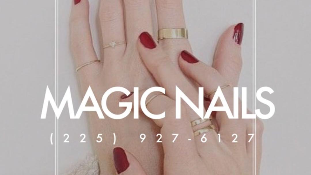 Magic Nails - Nail Salon in Baton Rouge