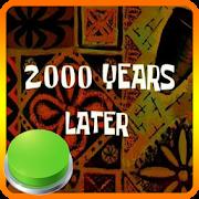 2000 Años Mas Tarde Boton