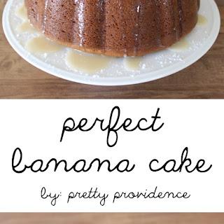 The Perfect Banana Cake with Vanilla Glaze