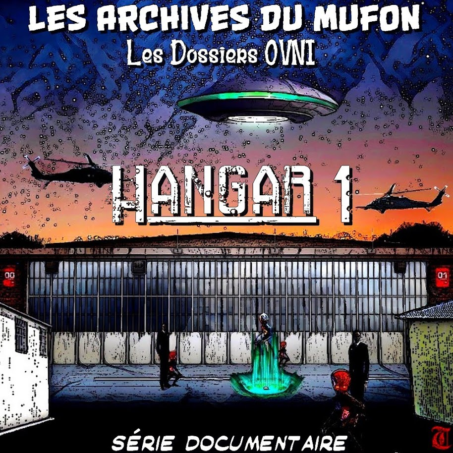 https://sites.google.com/site/projectaliensresistance/liste-de-multiples-documents-divers-sur-les-o-v-n-i-s-te-autres/hangar-1-les-dossiers-ovni---documentaire