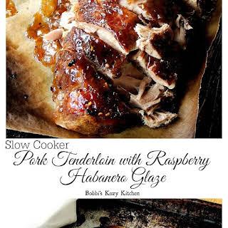 Slow Cooker Pork Tenderloin with Raspberry Habanero Glaze.