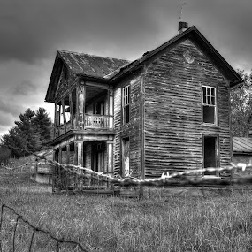 Abandoned Home by James Reil - Buildings & Architecture Other Exteriors ( empty house, creepy, hdr, black and white, haunted house, abandoned house )
