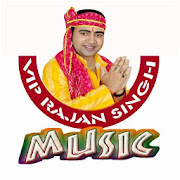 VIP Rajan Singh Music ( Bhojpuri Video 2018 )