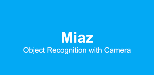 Miaz - Object Recognition with Camera - Apps on Google Play
