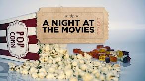 A Night at the Movies thumbnail
