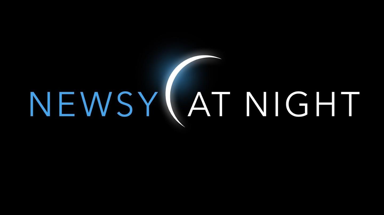 Newsy at Night