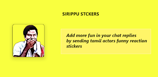 Sirippu Stickers: Tamil stickers pack for whatsapp - Apps on Google Play