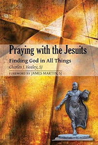 PRAYING WITH THE JESUITS