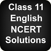 Class 11 English NCERT Solutions