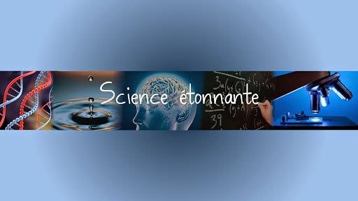 ScienceEtonnante