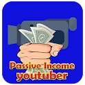 Be Youtuber : How To Make Passive Income icon