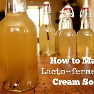 How to Make Lacto-fermented Cream Soda