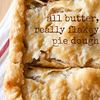 All Butter, Really Flakey Pie Dough.