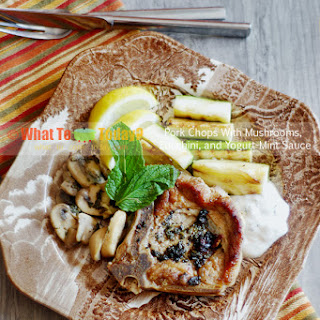 PORK CHOPS WITH MUSHROOMS, ZUCCHINI, AND YOGURT-MINT SAUCE