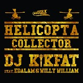 Helicopta Collector (feat. Edalam, Willy William)