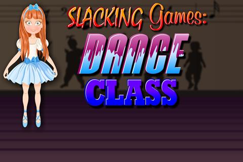 Slacking Games : Dance Class