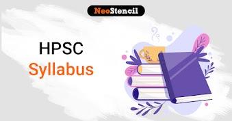 HPSC Syllabus 2020 - Haryana PSC Prelims and Mains Syllabus