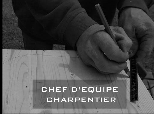 Chef d'équipe Charpentier.