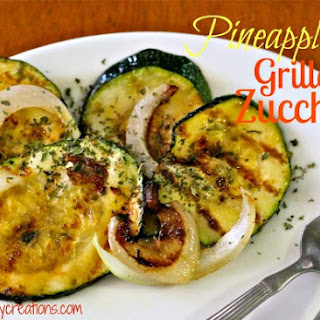 Pineapple Grilled Zucchini.