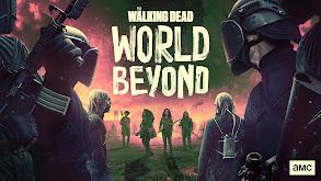 The Walking Dead: World Beyond thumbnail
