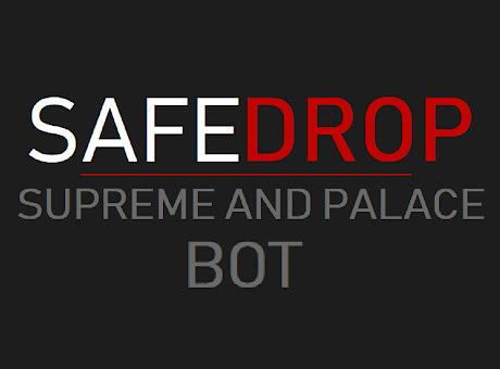 SafeDrop - Supreme & Palace Bot