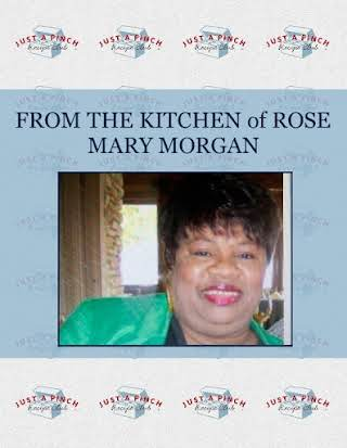 FROM THE  KITCHEN  of   ROSE MARY MORGAN