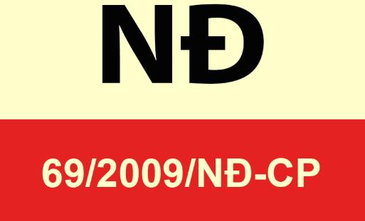 Những điểm mới trong Nghị định 69/2009 và Nghị định 69/2019