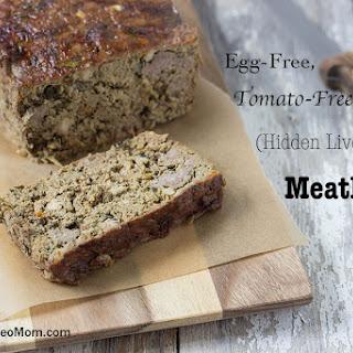 Egg-Free, Tomato-Free (Hidden Liver) Paleo Meatloaf.