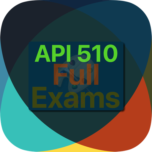 API 510 Full Exams