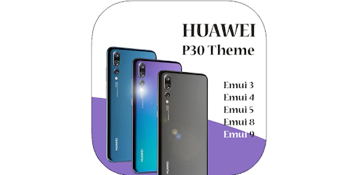 P30 Pro Theme for Huawei / Honor - Apps on Google Play