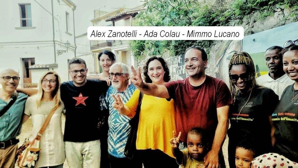 Alex Zanotelli, Ada Colau sindaca di Barcellona, Mimmo Lucano a Riace